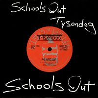 TYSONDOG - School's Out cover