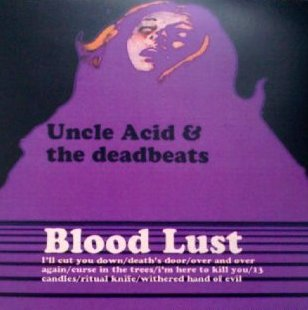 UNCLE ACID AND THE DEADBEATS - Blood Lust cover