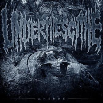 UNDER THE SCYTHE - Мнение cover