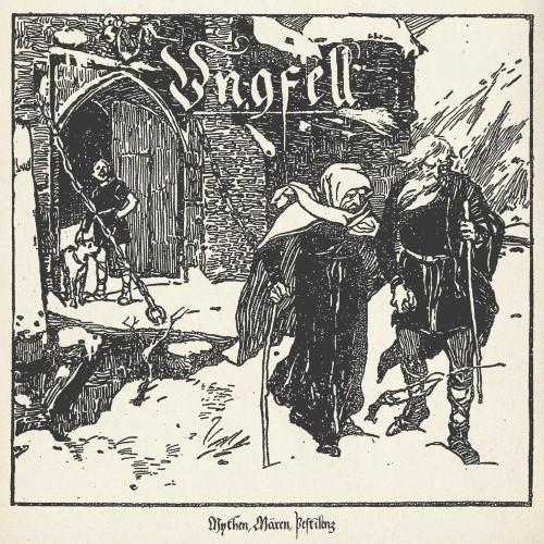 UNGFELL - Mythen, Mären, Pestilenz cover