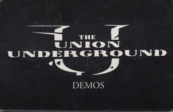 THE UNION UNDERGROUND - Demos cover