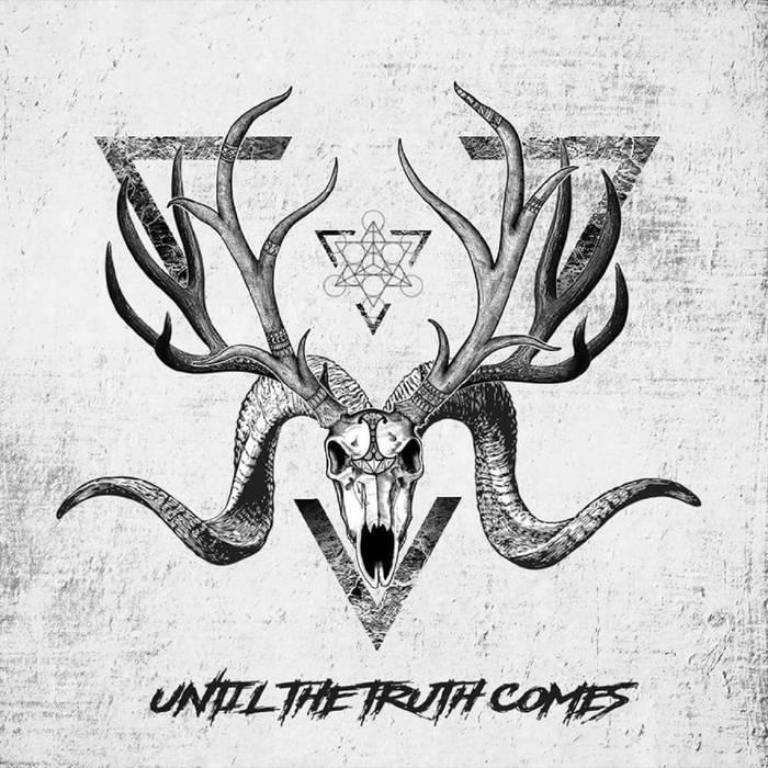 UNTIL THE TRUTH COMES - Until the Truth Comes cover