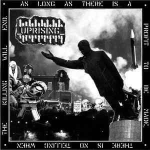 UPRISING - As Long As There's A Profit To Be Made There's No Telling Where The Killing Will End EP cover