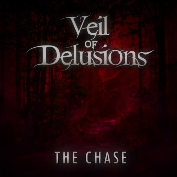 VEIL OF DELUSIONS - The Chase cover