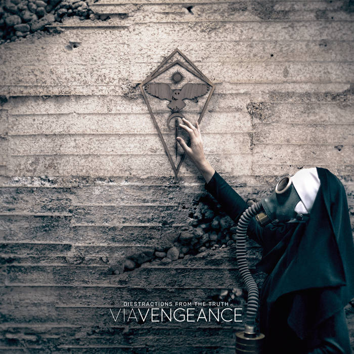 VIA VENGEANCE - Diestractions From The Truth cover