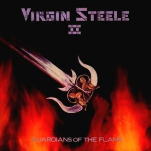 VIRGIN STEELE - Guardians Of The Flame cover