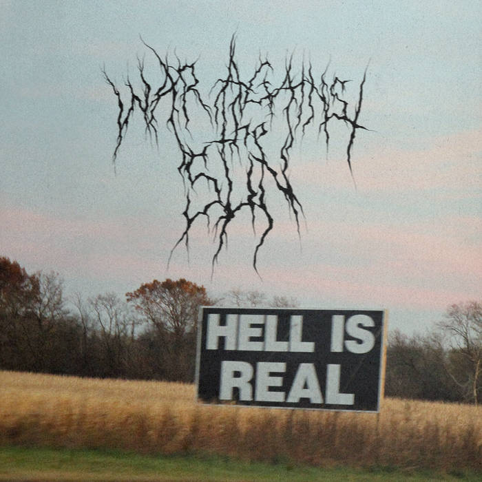 WAR AGAINST THE SUN - Hell Is Real cover
