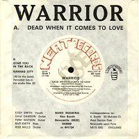 WARRIOR (NEWCASTLE) - Dead When it Comes to Love cover
