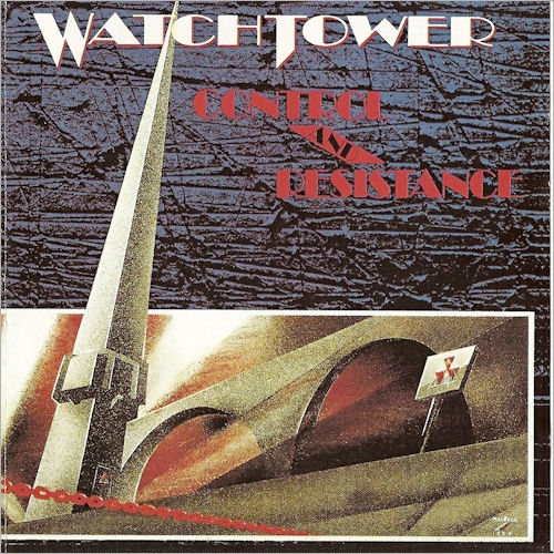 WATCHTOWER - Control And Resistance cover