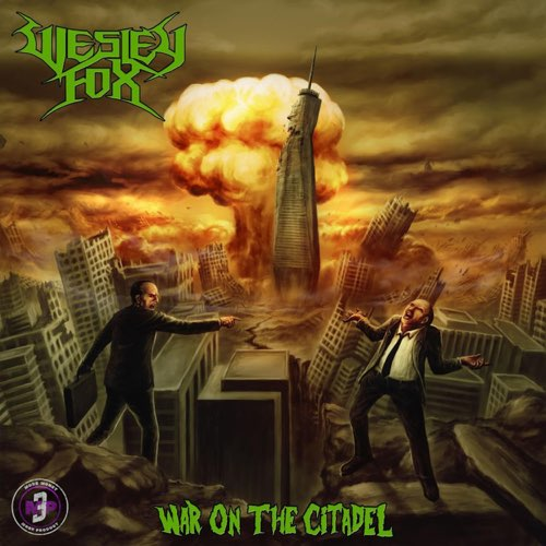 WESLEY FOX - War On The Citadel cover