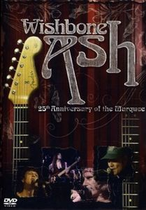 WISHBONE ASH - 25th Anniversary Of The Marquee cover