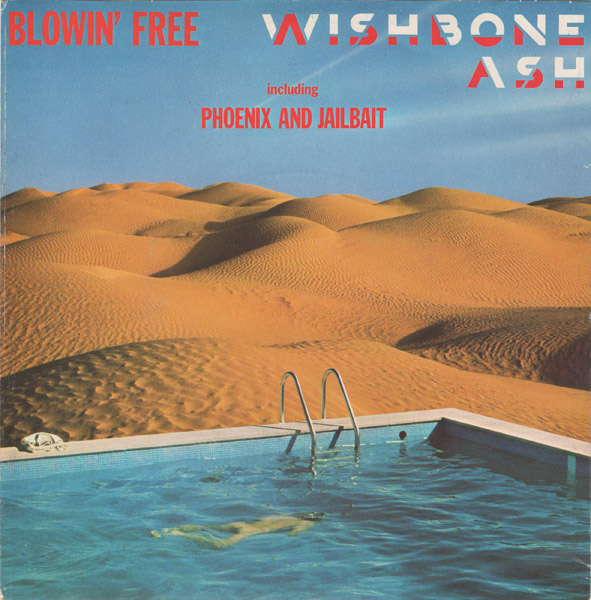 WISHBONE ASH - Blowin' Free cover