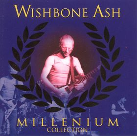 WISHBONE ASH - Millenium Collection cover