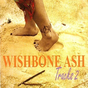 WISHBONE ASH - Tracks 2 cover