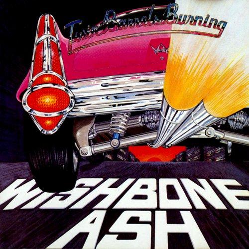 WISHBONE ASH - Twin Barrels Burning cover