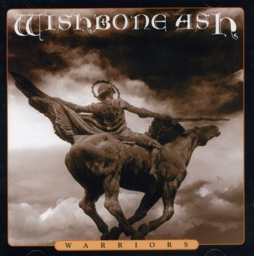 WISHBONE ASH - Warriors cover