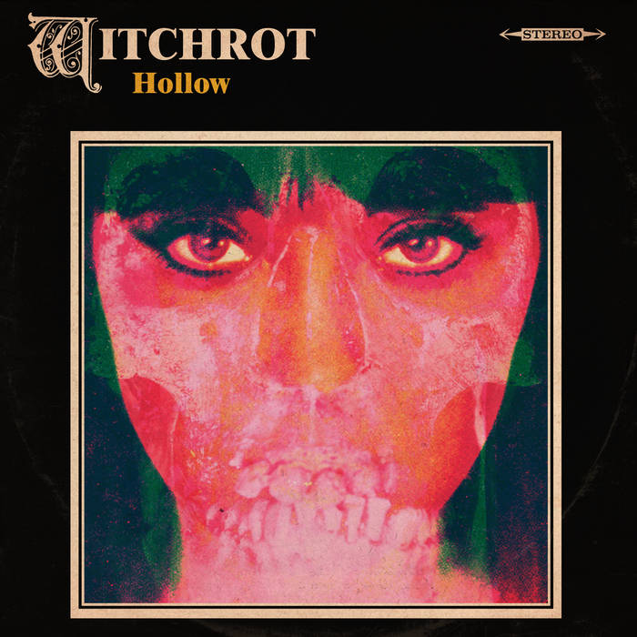 WITCHROT - Hollow cover