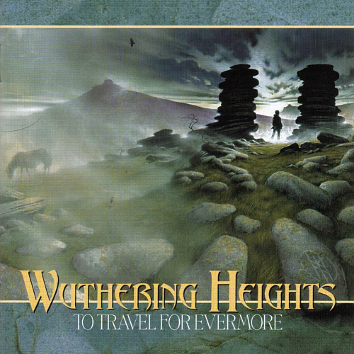 WUTHERING HEIGHTS - To Travel For Evermore cover